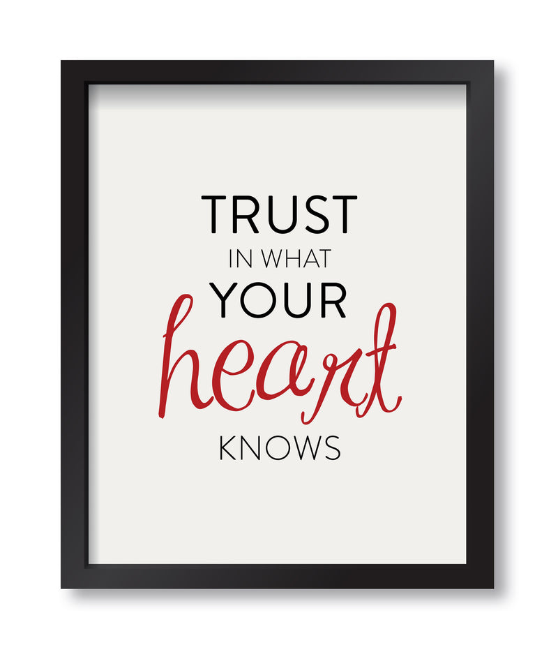 Trust In Your Heart