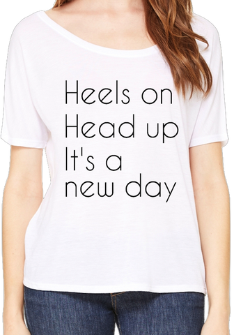 Heels On Head Up - Slouchy Fit Tee