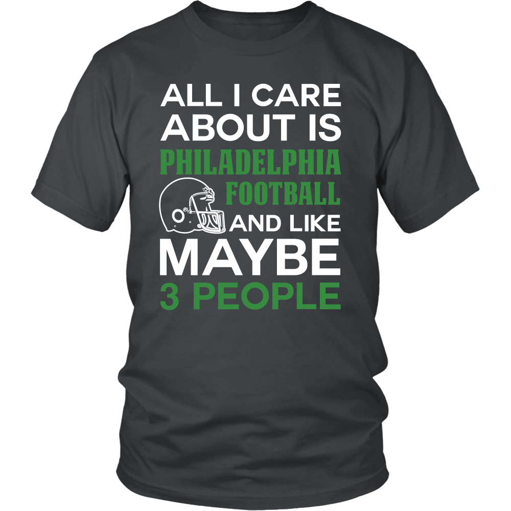 All I Care About Is Philadelphia Football