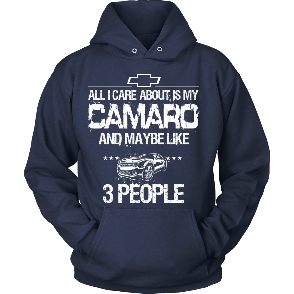 T-shirt - All I Care About Is My Camaro