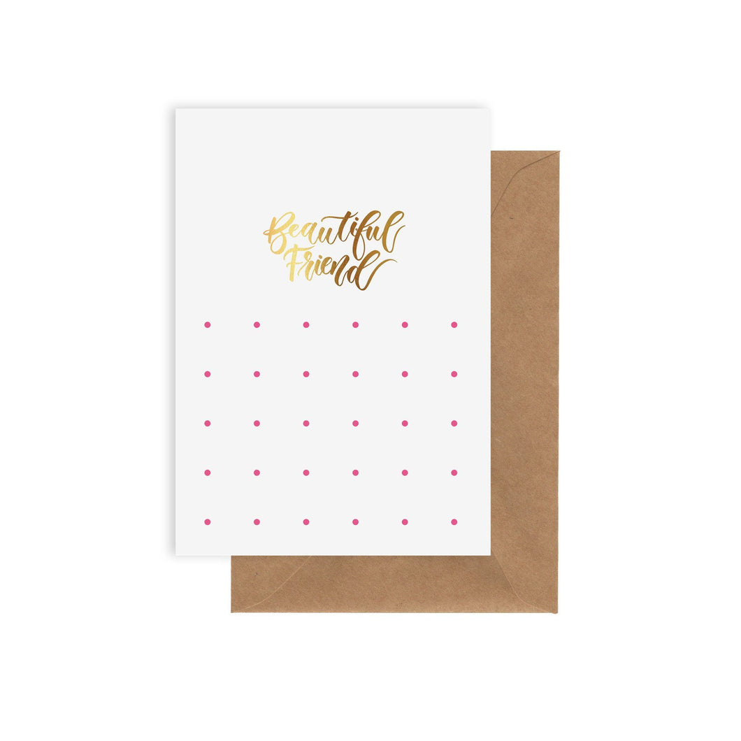 Card Beautiful Friend- Elm Paper