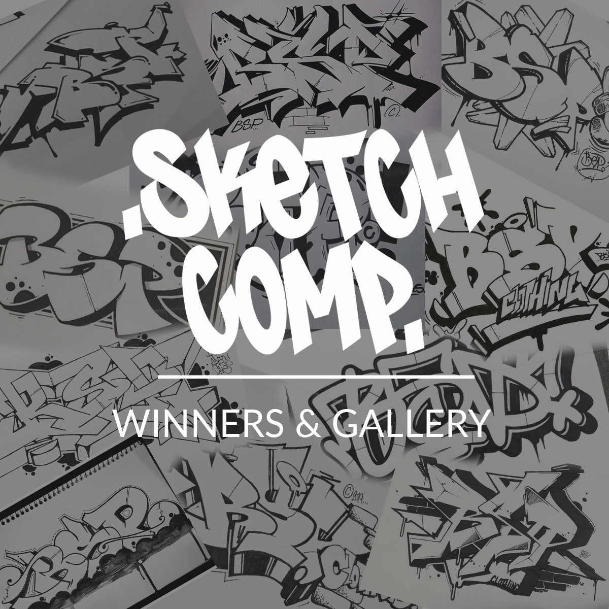 SKETCH COMP WINNERS & GALLERY