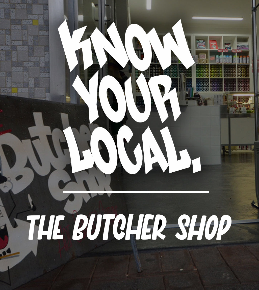 KNOW YOUR LOCAL - The Butcher Shop