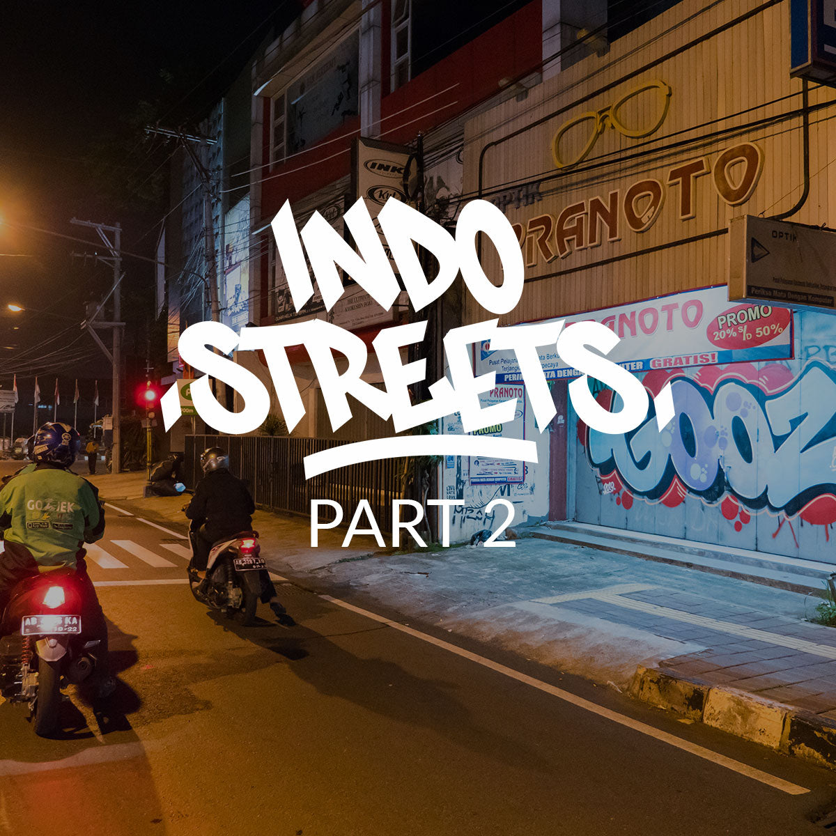 VIDEO - INDO STREETS 2