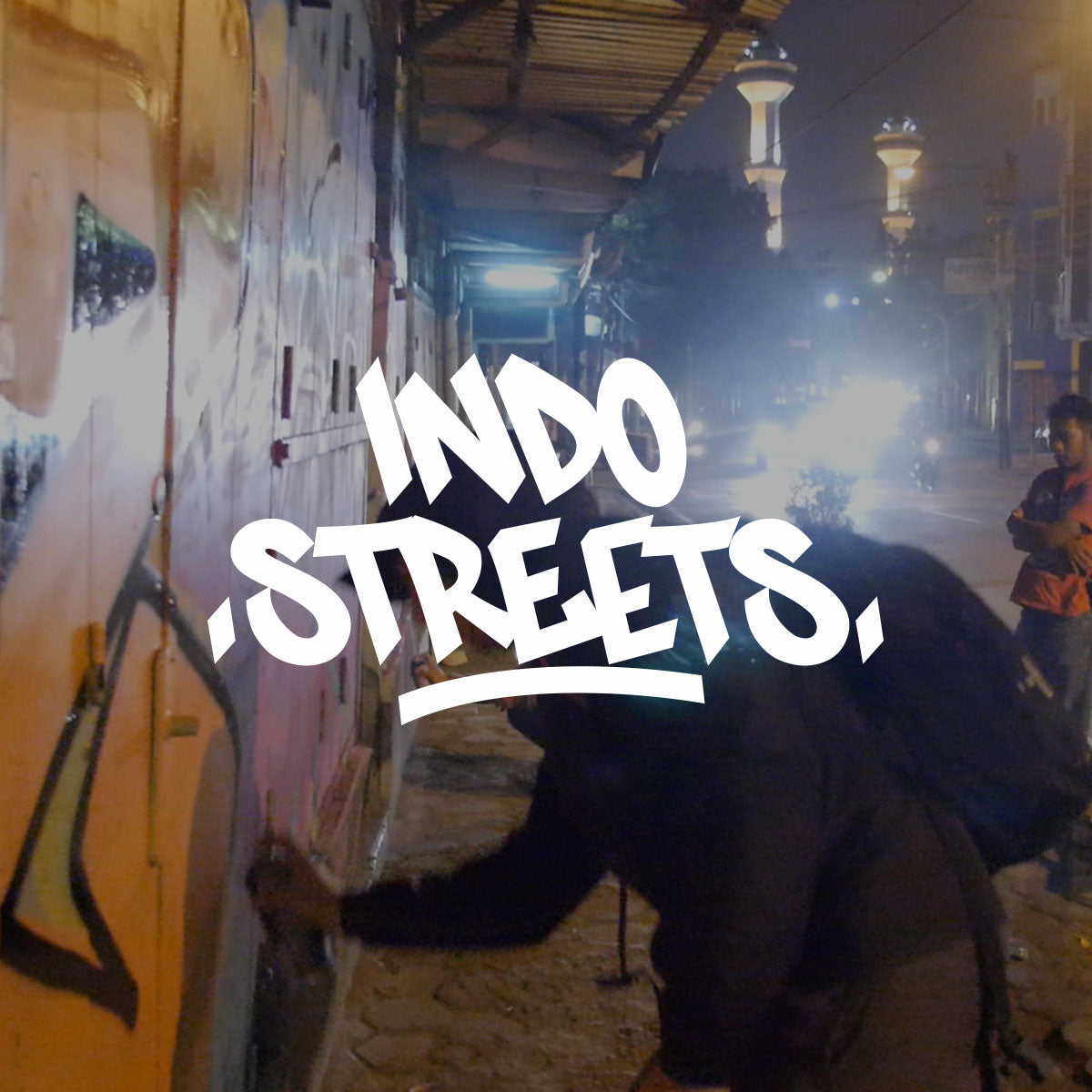 VIDEO - INDO STREETS
