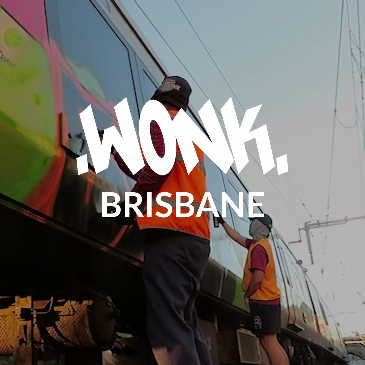 VIDEO - WONK BRISBANE