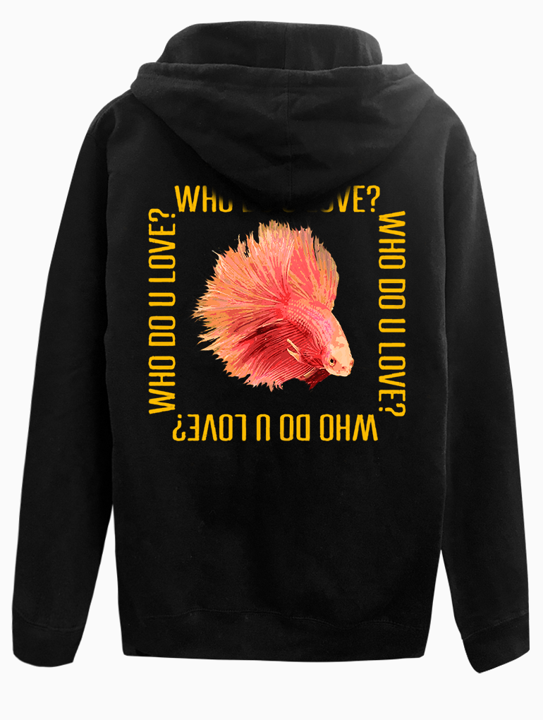 Who Do You Love? Hoodie