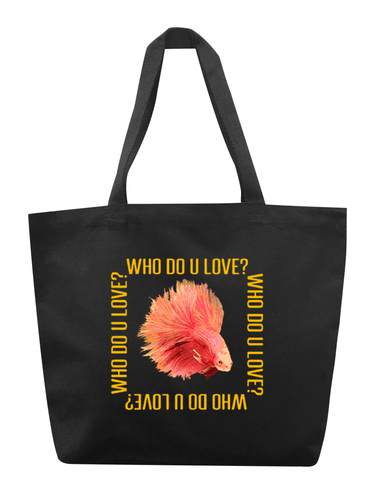 Who Do You Love? Tote