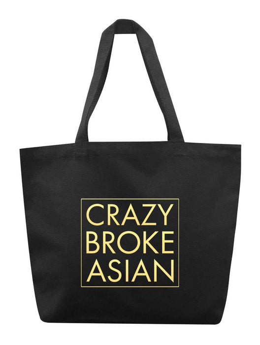 Crazy Broke Asian Tote Tote AKP Black