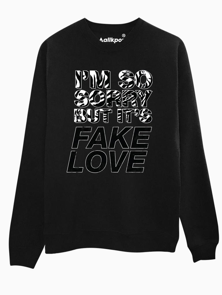 Sorry Fake Love Crew