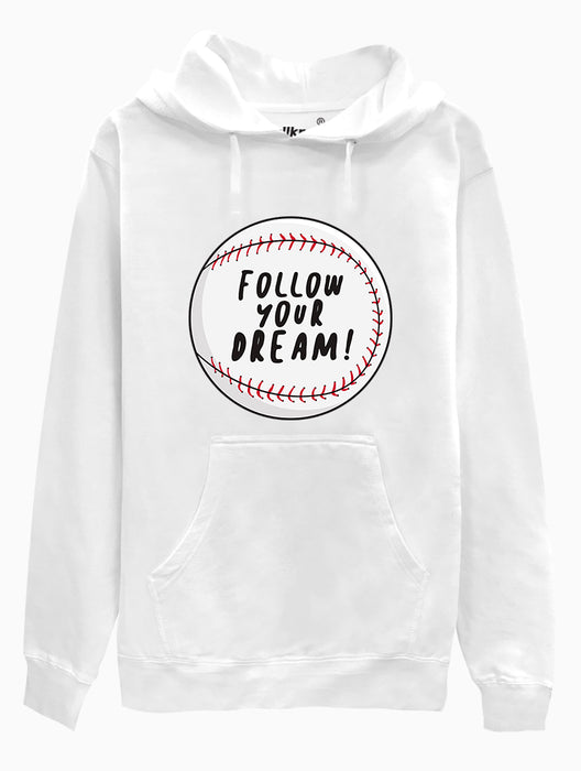 Follow Your Dream Hoodie