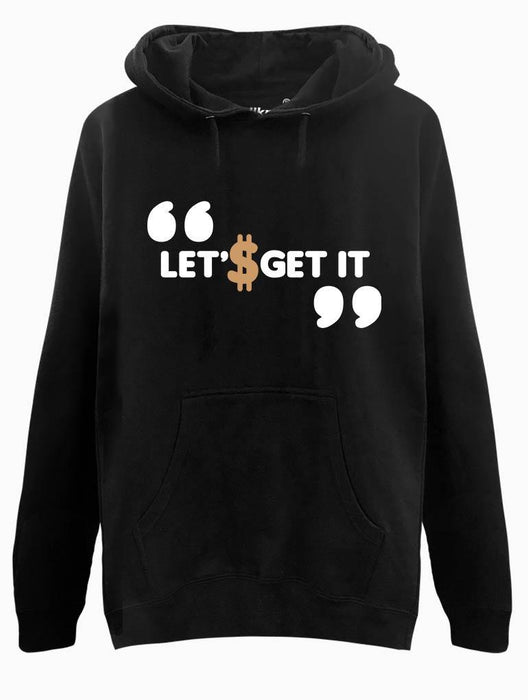 Get It Hoodie Hoodies AKP Unisex Black Small