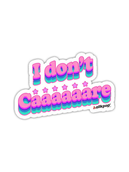 I Don't Care Sticker Stickers AKP