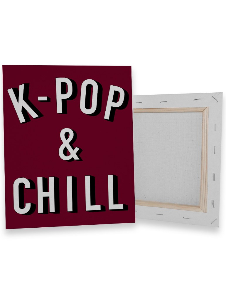 K-POP & CHILL Canvas