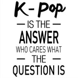 K-Pop is the Answer Tank