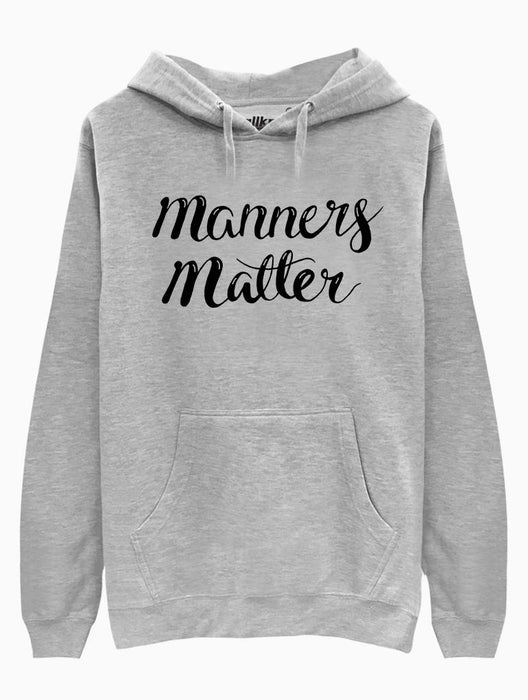 Manners Matter Hoodie
