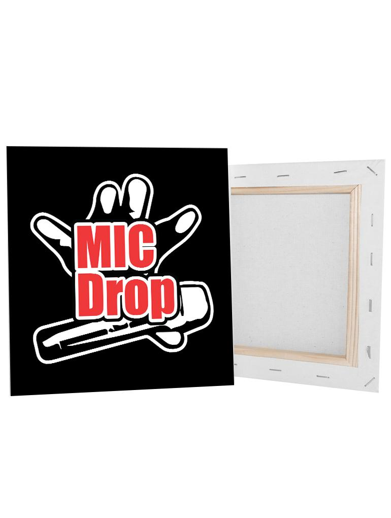 Mic Drop Canvas