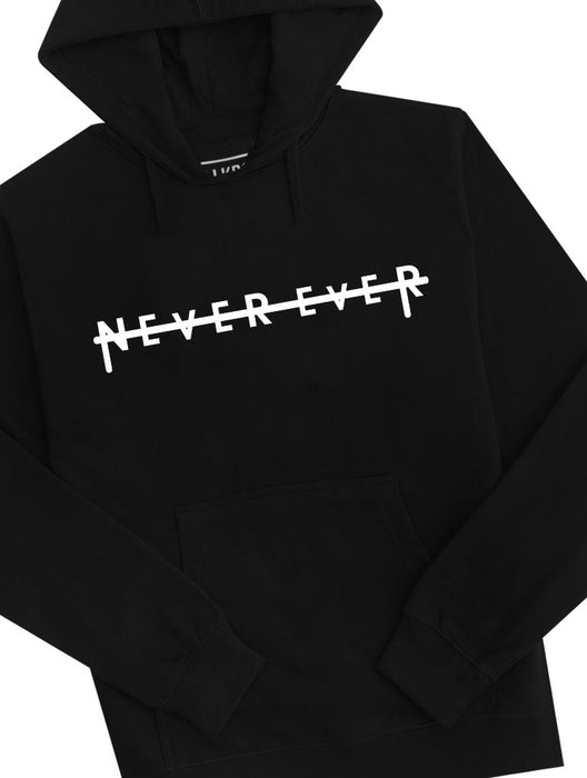Never Ever Hoodie