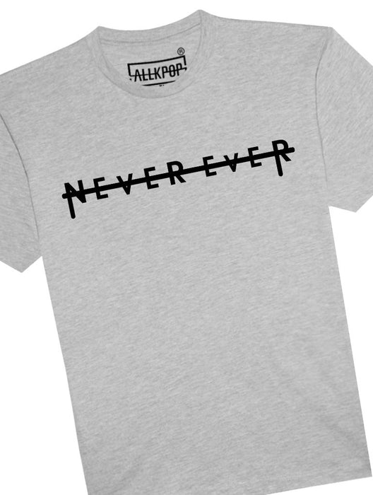 Never Ever Tee