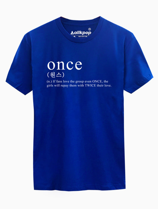 ONCE Definition Tee