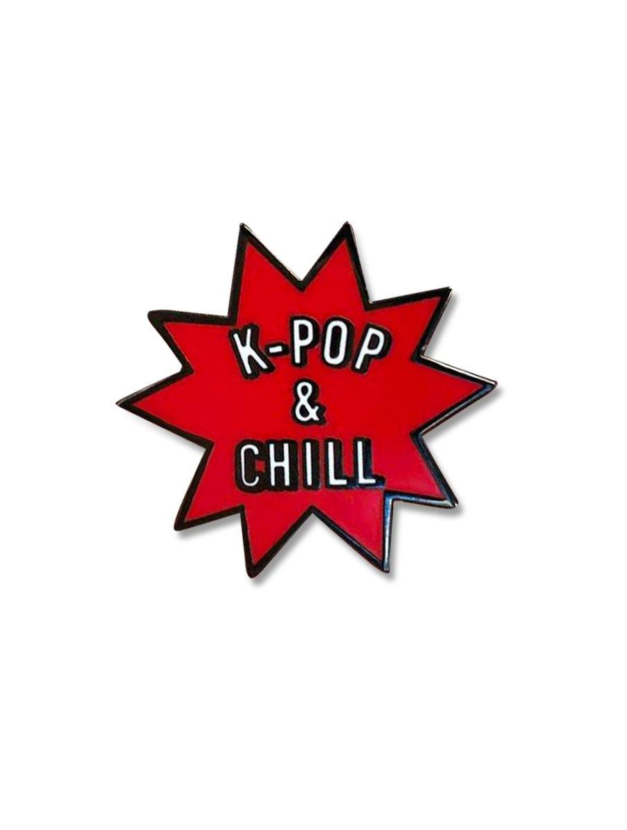 K-POP & CHILL Pin