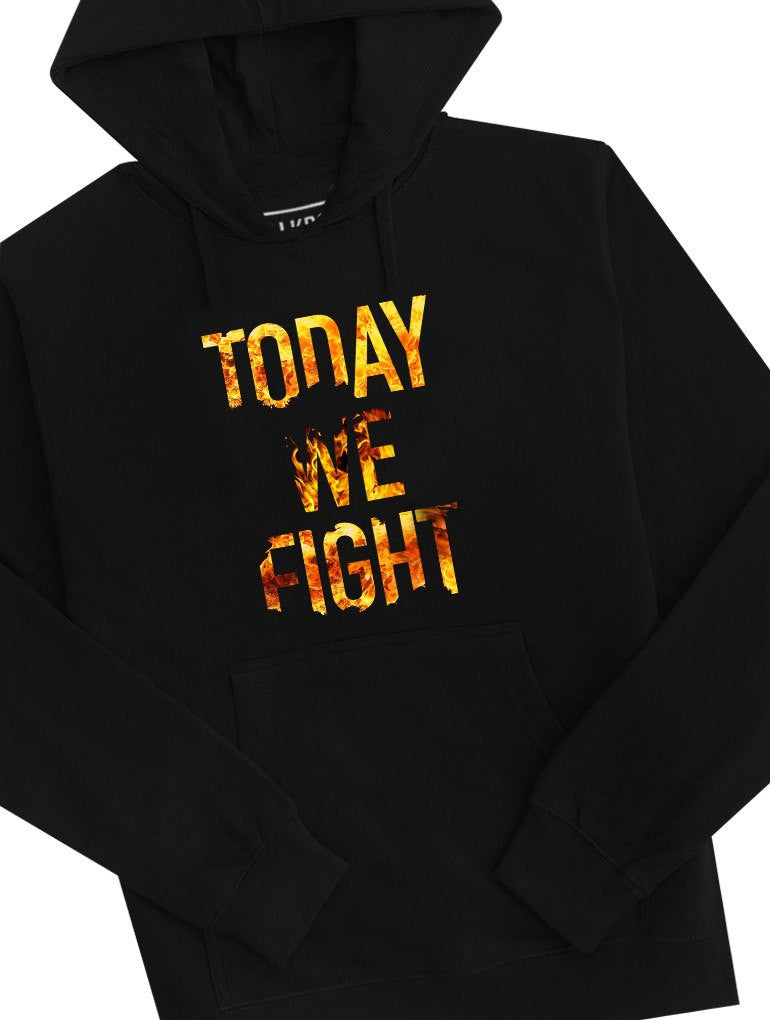 Today Fight Hoodie