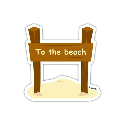 To The Beach Sign Sticker