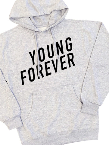 Young Forever Hoodie