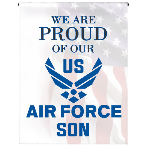 Proud of Our U.S. Air Force Son Garden Flag - Incredible Keepsakes