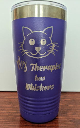 My Therapist has Whiskers Tumbler