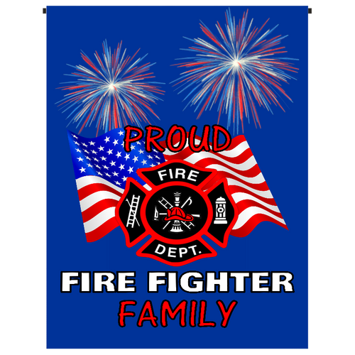 Proud Fire Fighter Family Garden Flag - Incredible Keepsakes