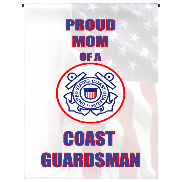 Proud Mom of U.S. Coast Guardsman Garden Flag - Incredible Keepsakes