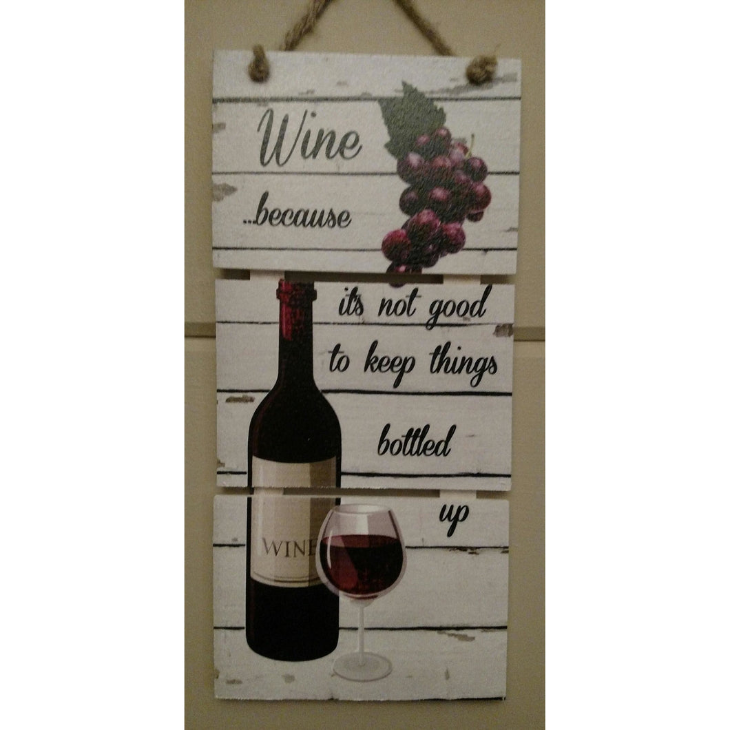 Wine Because... Pallet Wood Art - Incredible Keepsakes