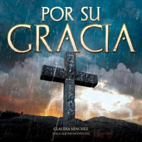 Por Su Gracia - Claudia Sanchez