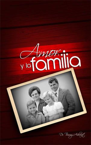 Amor Y La Familia - Dr. Tommy Ashcraft (Descarga Digital)