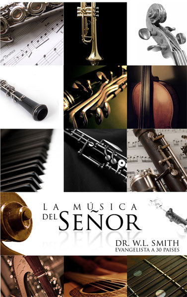 La Música Del Señor - Dr. W. L Smith (Descarga Digital)