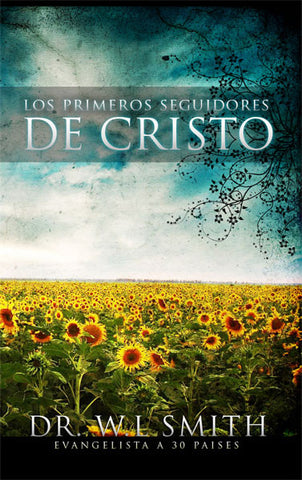 Los Primeros Seguiedores De Cristo - Dr. W. L. Smith (Descarga Digital)