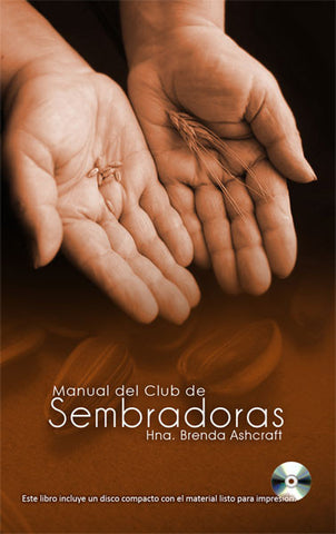 Manual Del Club De Sembradoras - Hna. Brenda Ashcraft (Descarga Digital)