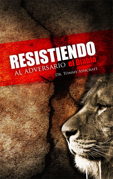 Resistiendo Al Adversario El Diabo - Dr. Tommy Ashcraft (Descarga Digital)