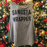 Gangsta Wrapper - Gray