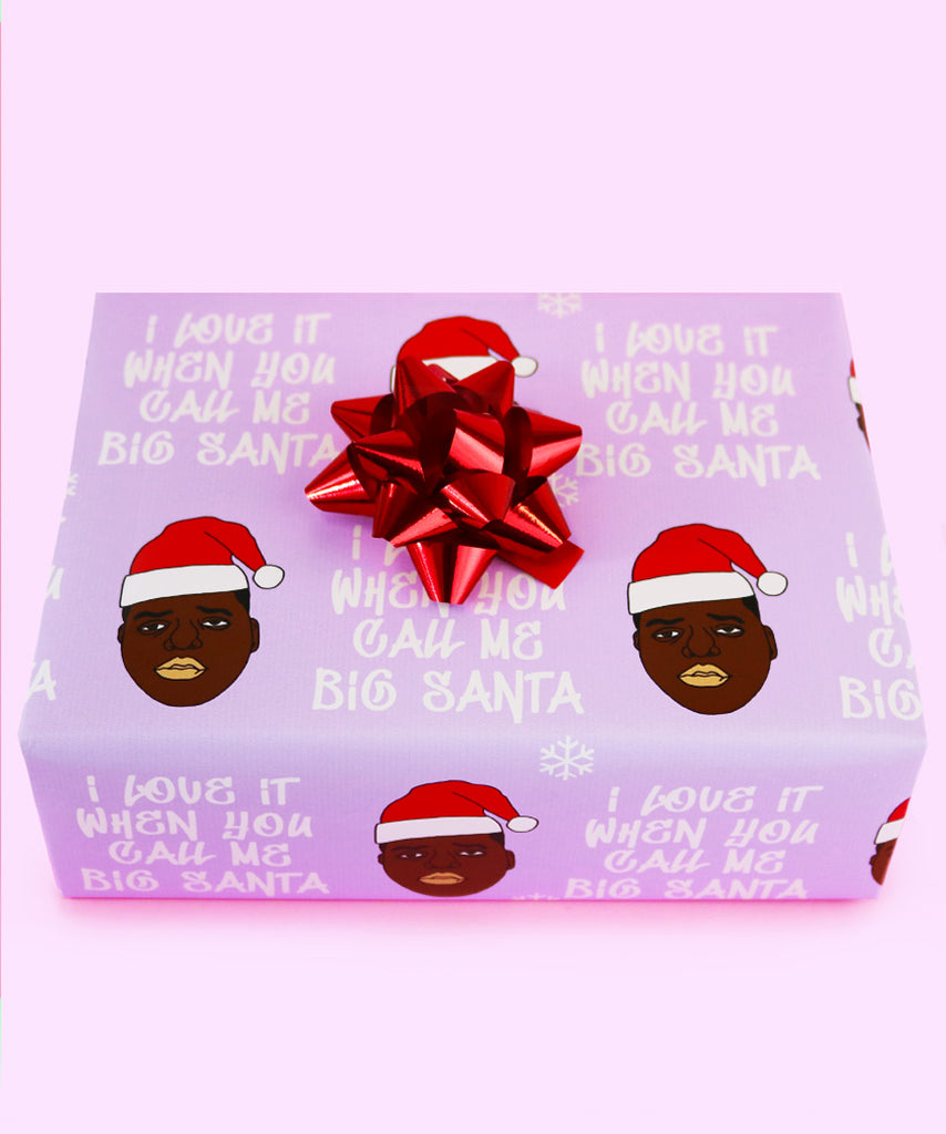 Love It When You Call Me Big Santa (Wrapping Paper)