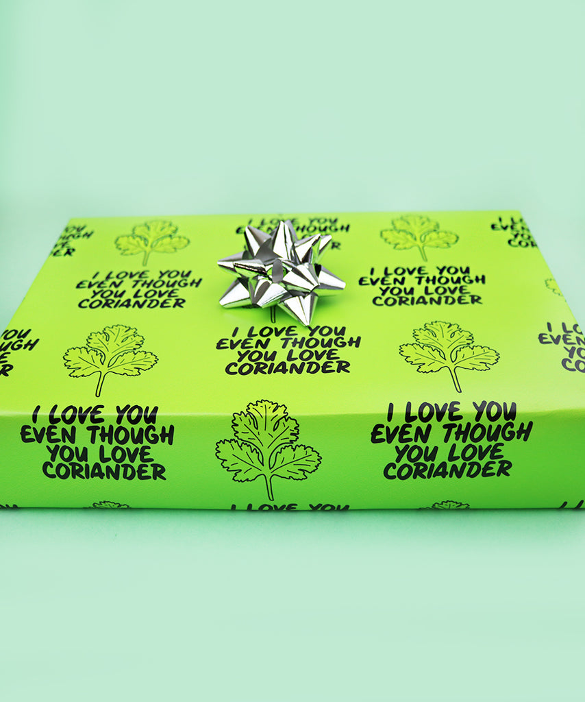 I Love You Even Though You Love Coriander (Wrapping Paper)