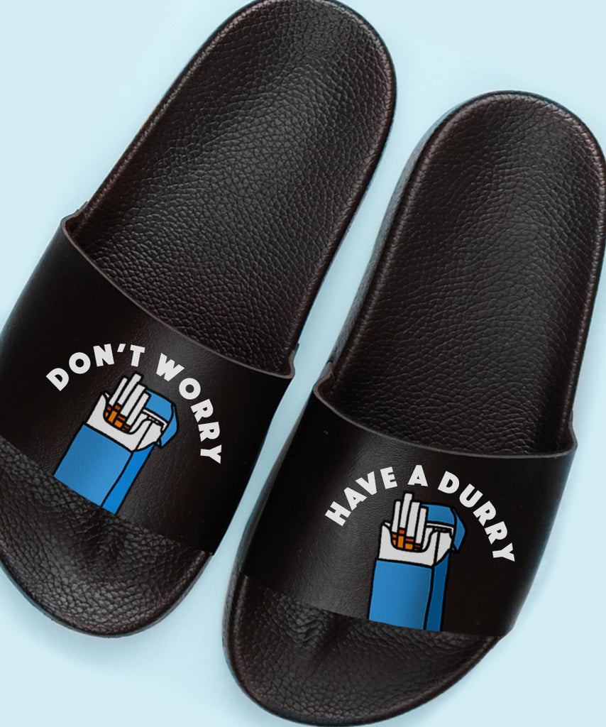 Don't Worry, Have A Durry (Womens Slides)
