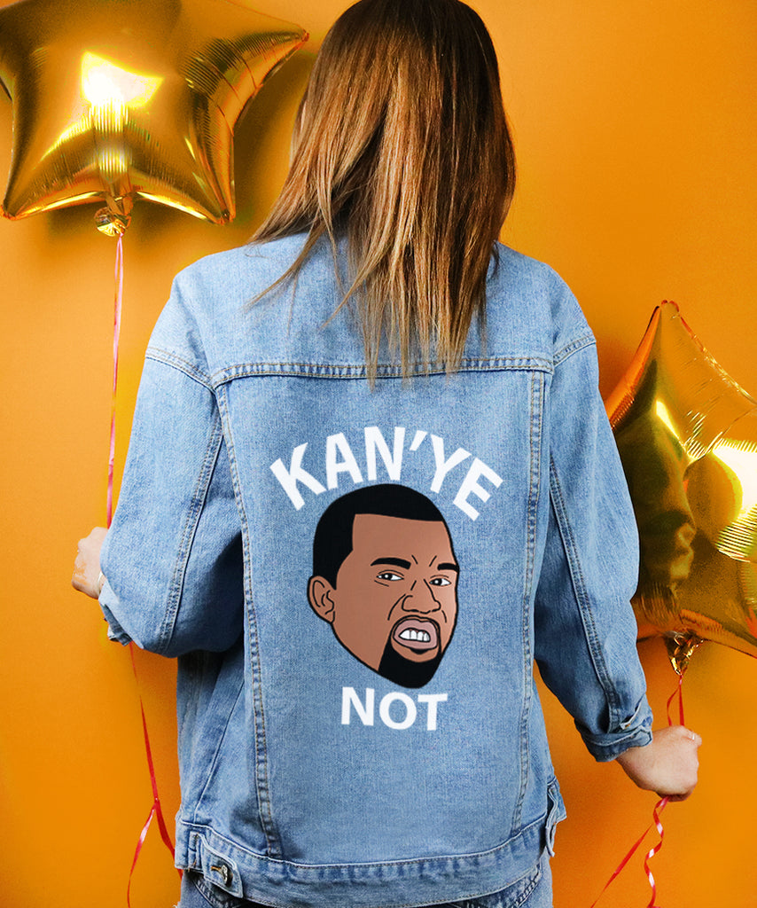 Kanye Not (Denim Jacket)