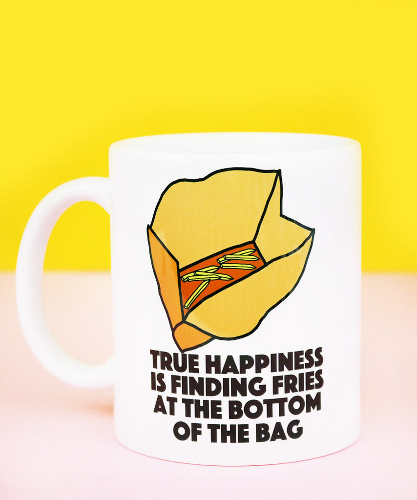 True Happiness Is Finding Fries At The Bottom Of The Bag (Coffee Mug)