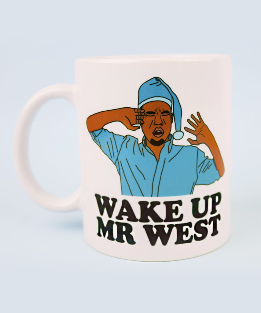 Wake Up Mr West