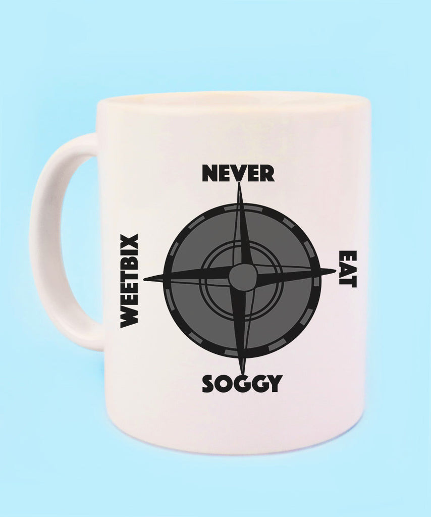 Never Eat Soggy Weetbix (Coffee Mug)