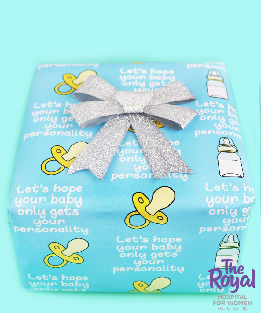 Lets Hope Your Baby Only Gets Your Personality (Wrapping Paper)