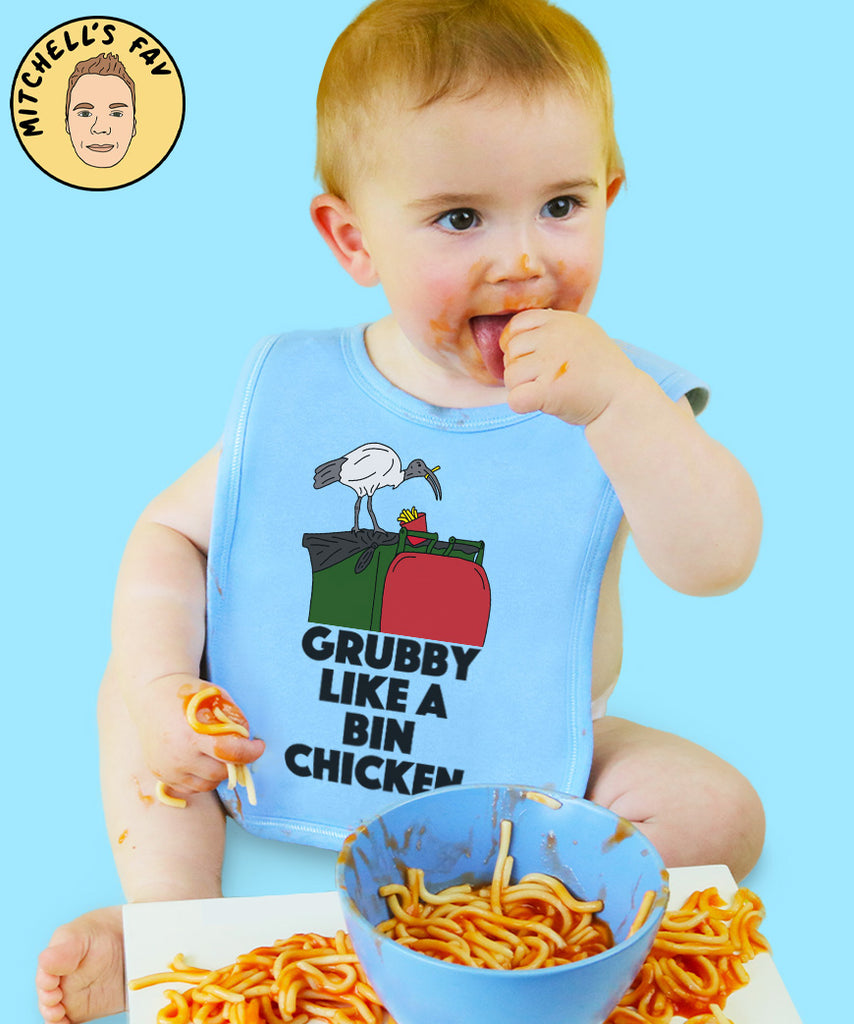 Grubby Like A Bin Chicken (Bib)