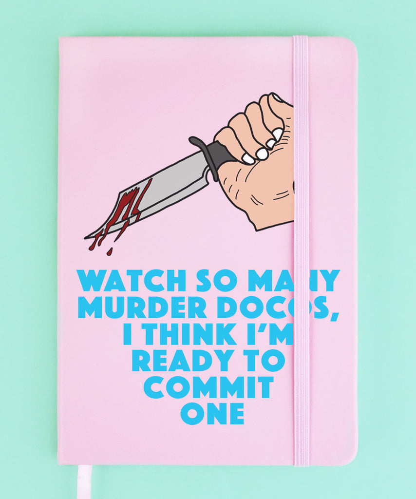 Watch So Many Murder Docos, I Think I'm Ready To Commit One